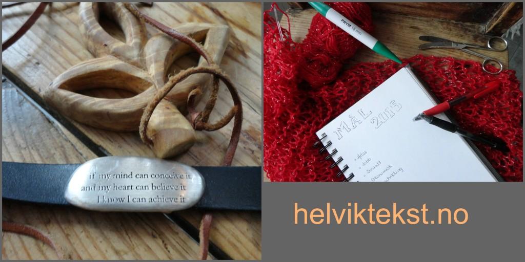 Bilete av eit tresmykke og eit armband med visdomsord på. Bilete av strikketøy og ei notatbok med mål for 2015